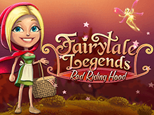 Азартная онлайн игра FairyTale Legends: Red Riding Hood для победителей